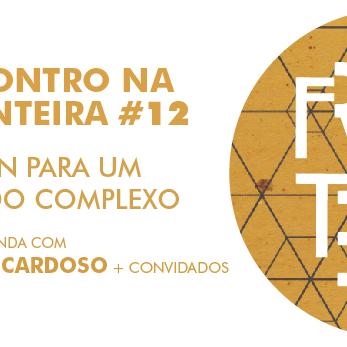 Encontros na Fronteira #12 Rafael Cardoso